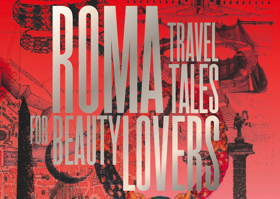 Bvlgari Roma travel Tales for Beauty Lovers libro amazon